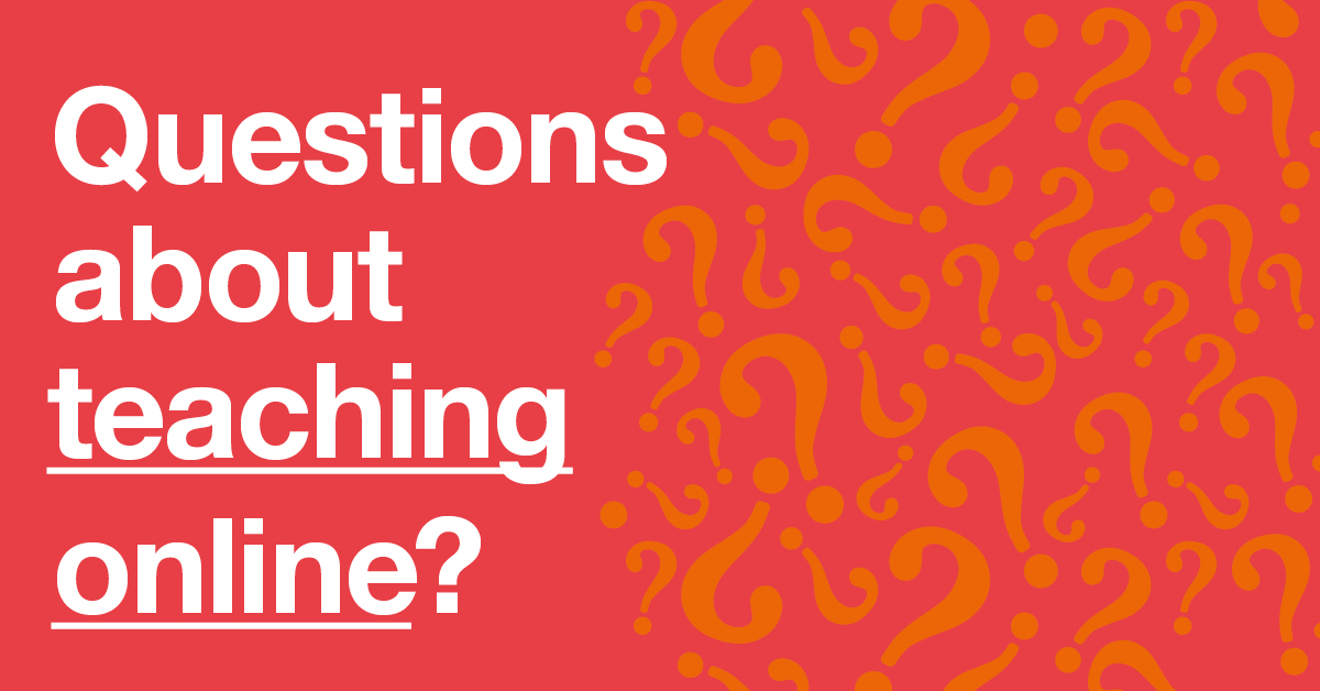 16 Answers To Your Questions About Teaching Online